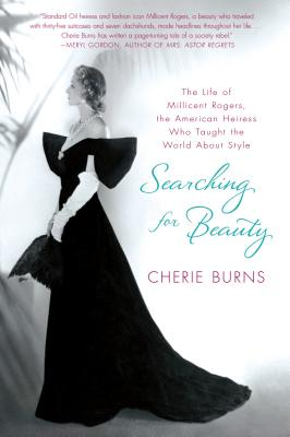 Image for Searching For Beauty: The Life of Millicent Rogers the American Heiress Who Taug