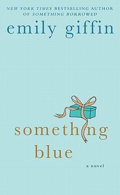 Something Blue, Emily Giffin