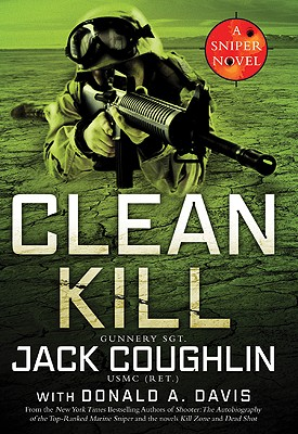 Image for Clean Kill: A Sniper Novel (Kyle Swanson Sniper Novels)
