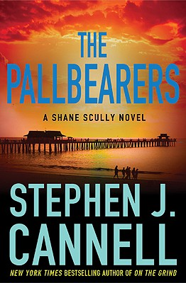 The Pallbearers (Shane Scully Novels), Stephen J. Cannell