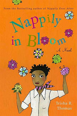 Nappily in Bloom: A Novel, Thomas, Trisha R.