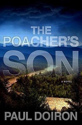 The Poacher's Son (Mike Bowditch Mysteries), Doiron, Paul