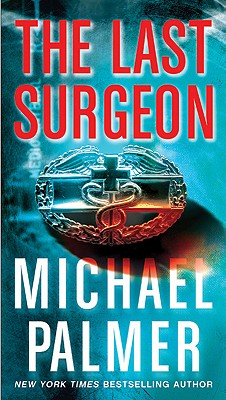 The Last Surgeon, Palmer, Michael
