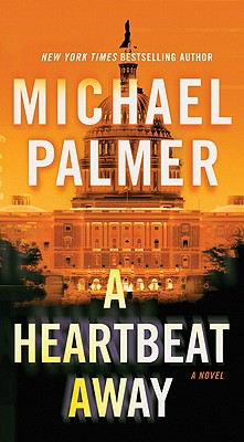 "A Heartbeat Away, ""Palmer, Michael"""