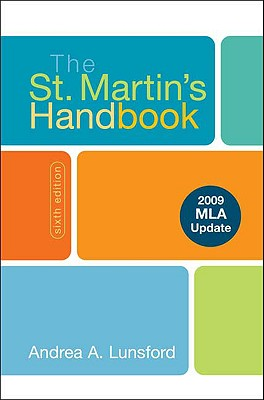 The St. Martin's Handbook with 2009 MLA Update, Andrea A. Lunsford