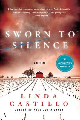 Sworn to Silence, Linda Castillo
