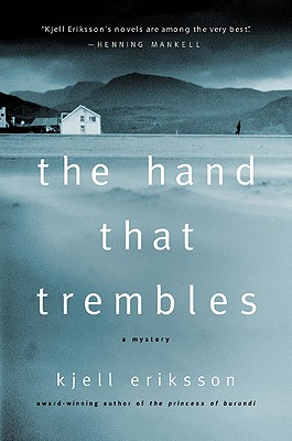 The Hand That Trembles, Eriksson, Kjell; Segerberg, Ebba