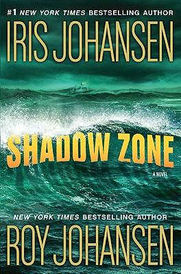 Shadow Zone, Iris Johansen Roy Johansen