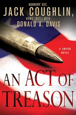 Image for An Act of Treason (Kyle Swanson Sniper Novels)