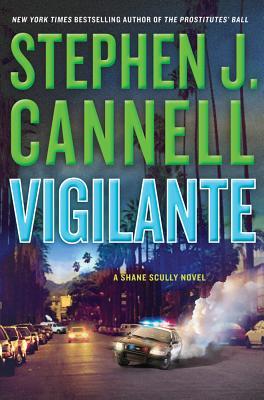Vigilante (Shane Scully), Stephen J. Cannell