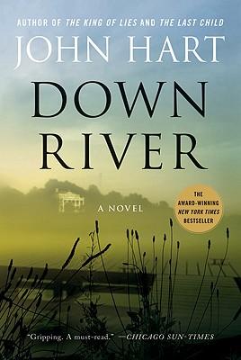 DOWN RIVER, HART, JOHN