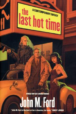 Image for The Last Hot Time A Contemporary Fantasy