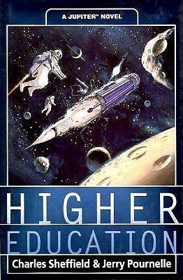 Higher Education: A Jupiter Novel, Sheffield, Charles; Pournelle, Jerry