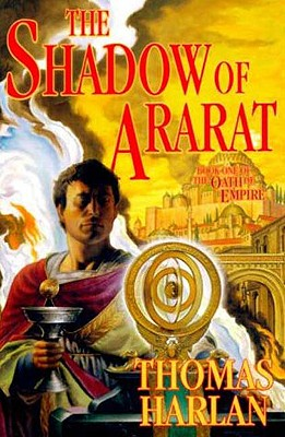 Image for The Shadow of Ararat: Book One of 'The Oath of Empire'