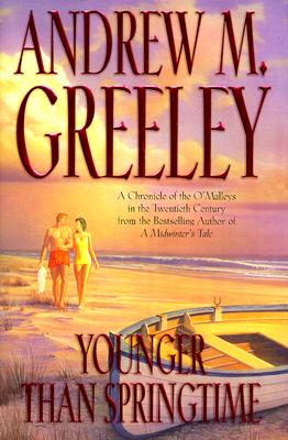 Younger Than Springtime, Greeley, Andrew M.