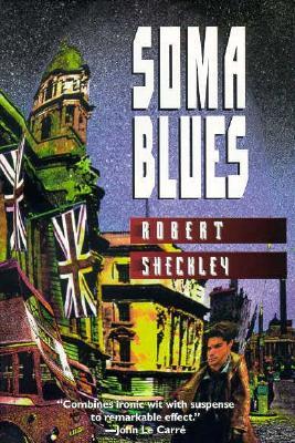 Soma Blues, Sheckley, Robert