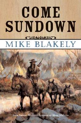 Come Sundown, Blakely, Mike