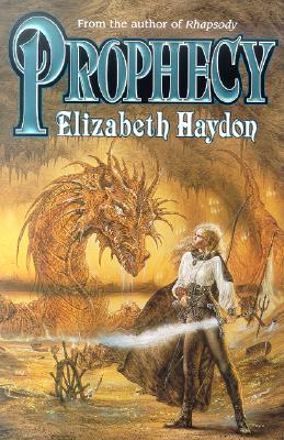 Prophecy: Child of Earth (Symphony of Ages, Book 2), Haydon, Elizabeth