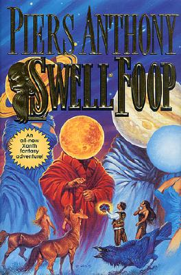 Image for Swell Foop (Xanth Novels) First Edition