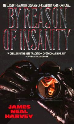 By Reason of Insanity, Harvey, James Neal