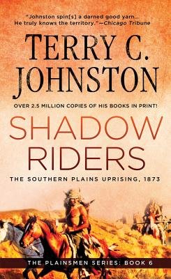 Image for Shadow Riders: The Southern Plains Uprising, 1873