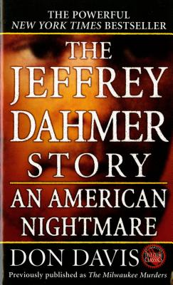 The Jeffrey Dahmer Story: An American Nightmare, Davis, Donald A.
