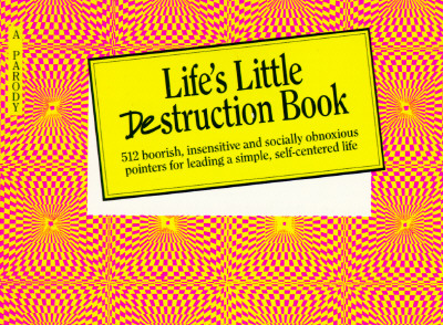 Life's Little Destruction Book: Everyday Rescue Fo, Dane, Charles S.