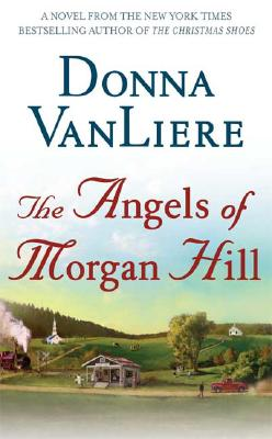 The Angels of Morgan Hill, DONNA VANLIERE
