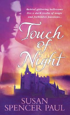 Touch of Night, SUSAN SPENCER PAUL