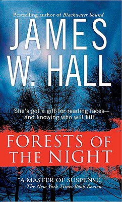 Forests Of The Night, James W Hall
