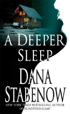 A Deeper Sleep: A Kate Shugak Novel (Kate Shugak Mysteries), Dana Stabenow