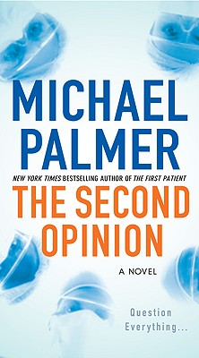 "The Second Opinion, ""Palmer, Michael"""