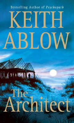 The Architect, Ablow, Keith