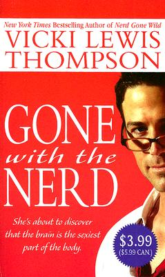 Gone With the Nerd (The Nerd Series), Vicki Lewis Thompson