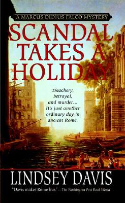 Image for Scandal Takes a Holiday (Marcus Didius Falco Mysteries)