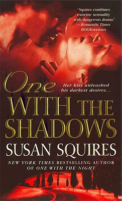 One with the Shadows (The Companion Series), SUSAN SQUIRES