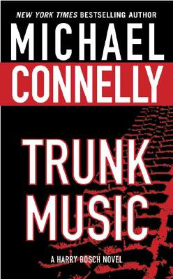 Image for Trunk Music (Harry Bosch Novels)