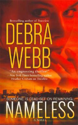 Nameless, Debra Webb