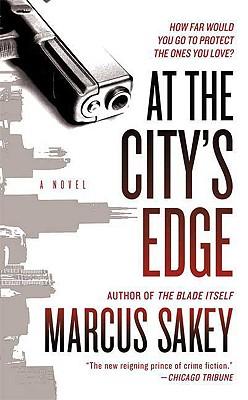 At The City's Edge, Marcus Sakey