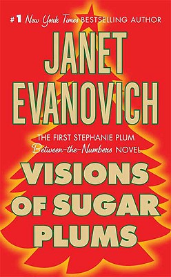 Visions Of Sugar Plums, Janet Evanovich