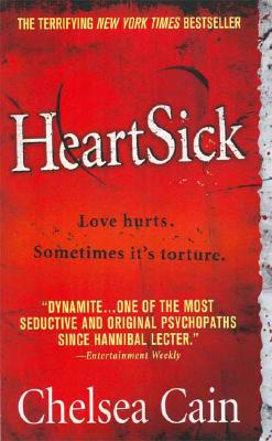Heartsick (Archie Sheridan & Gretchen Lowell), Chelsea Cain