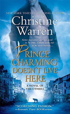 Prince Charming Doesn't Live Here (The Others), Christine Warren