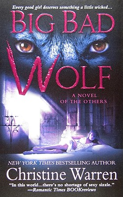Big Bad Wolf (The Others), Christine Warren