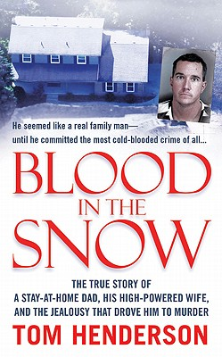 Blood in the Snow, Tom Henderson