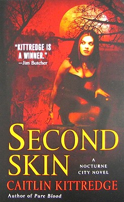 Second Skin, Kittredge, Caitlin