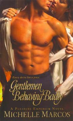 Image for Gentlemen Behaving Badly (Pleasure Emporium)