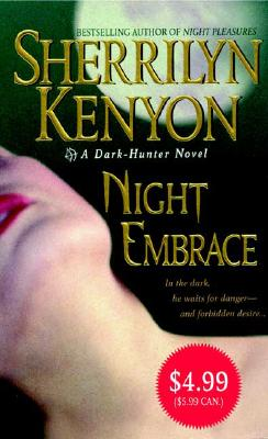 Night Embrace (Dark-Hunter, Book 3), Sherrilyn Kenyon