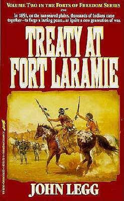 Image for Treaty at Fort Laramie (Forts of Freedom Series)