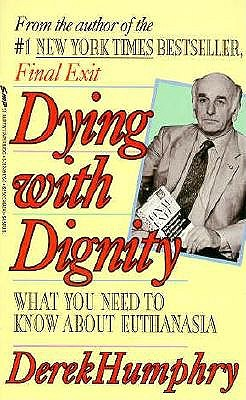 Image for Dying With Dignity: Understanding Euthanasia