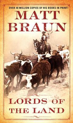 Lords of the Land, Matt Braun
